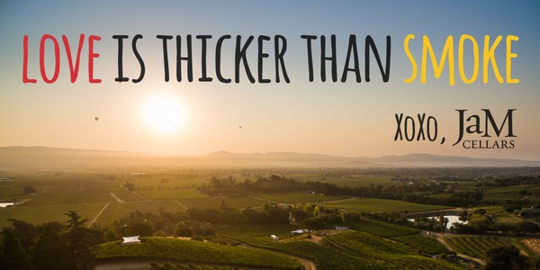 JaM Cellars - Blog - Love is Thicker Than Smoke